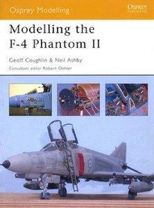 Modelling the F-4 Phantom II (Osprey Modelling 3) (Repost)