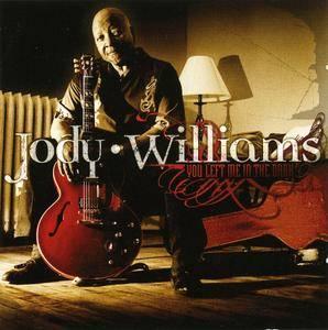 Jody Williams - You Left Me In The Dark (2004)