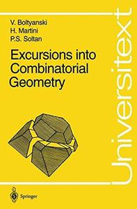 Excursions into combinatorial geometry (Repost)