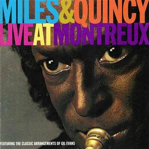 Miles Davis & Quincy Jones - Live At Montreux (1993) {Warner Bros.}