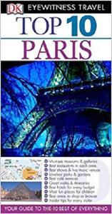 Top 10 Paris (Eyewitness Top 10 Travel Guides)