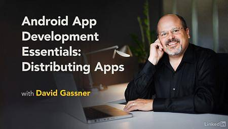 Lynda - Android App Development Essentials: Distributing Apps