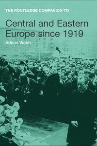 "Adrian Webb, ""Central and Eastern Europe since 1919"" (repost)"