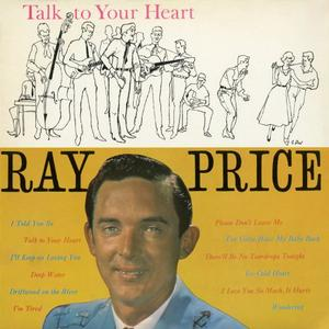 Ray Price - Talk to Your Heart (1958/2016)