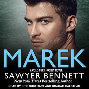 «Marek» by Sawyer Bennett