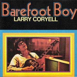 Larry Coryell - Barefoot Boy (1971) {2000 One Way} **[RE-UP]**