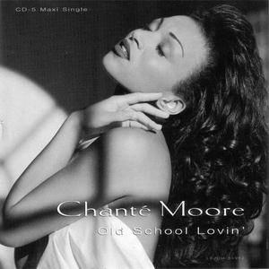 Chanté Moore - Old School Lovin' (US CD5) (1994) {Silas/MCA} **[RE-UP]**