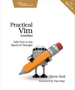 Practical Vim: Edit Text at the Speed of Thought (Repost)