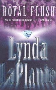 Lynda La Plante - Royal Flush