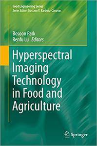 Hyperspectral Imaging Technology in Food and Agriculture (Repost)