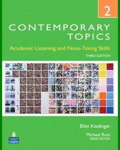 ENGLISH COURSE • Contemporary Topics 2 • Academic Listening and Note-Taking Skills (2009)