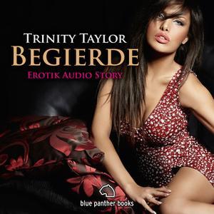 «Begierde» by Trinity Taylor