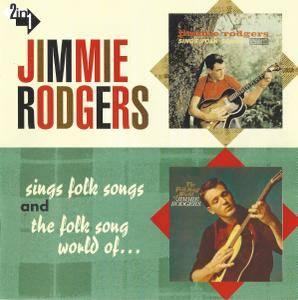 Jimmie Rodgers - Jimmie Rodgers Sings Folk Songs / The Folk Song World of Jimmie Rodgers (2001)