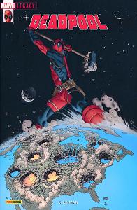 Marvel Legacy - Deadpool - Tome 5 - EX-Man