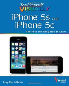 Teach Yourself VISUALLY iPhone 5s and iPhone 5c (repost)