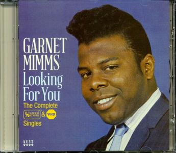 Garnet Mimms - Looking For You: The Complete United Artists & Veep Singles (2015)