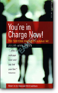 J.-A.Amos, «You're In Charge Now! - The First-time Manager's Survival Kit» (3rd edition)