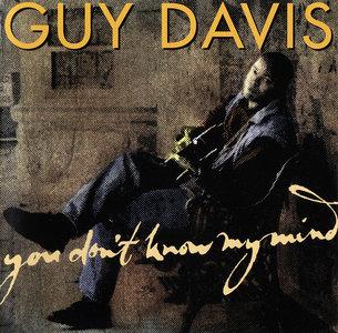Guy Davis - You Don't Know My Mind (1998)