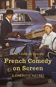 French Comedy on Screen: A Cinematic History(Repost)