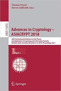 Advances in Cryptology – ASIACRYPT 2018: 24th International Conference on the Theory and Application of Cryptology and I