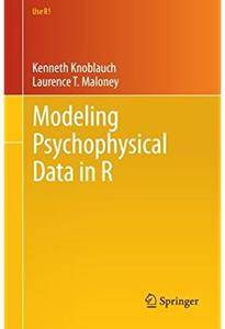 Modeling Psychophysical Data in R [Repost]