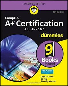 CompTIA A+ Certification All-in-One For Dummies, 4 edition (repost)