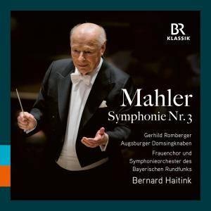 Bernard Haitink - Mahler: Symphony No. 3 in D Minor (2017)
