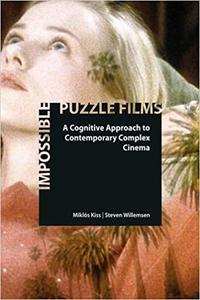 Impossible Puzzle Films: A Cognitive Approach to Contemporary Complex Cinema