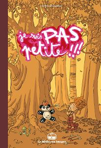 Je Suis Pas Petite!!! - Tome 1