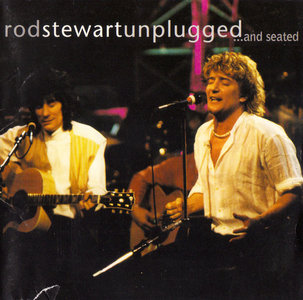 Rod Stewart - Unplugged ...and seated (1993) [Japan Release] Re-up