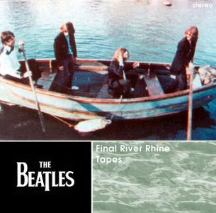 The Beatles : Final River Rhine Tape