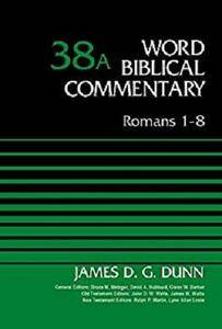 Romans 1-8, Volume 38A (Word Biblical Commentary) [Kindle Edition]