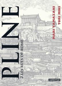 Pline - Tome 2 - Les Rues de Rome