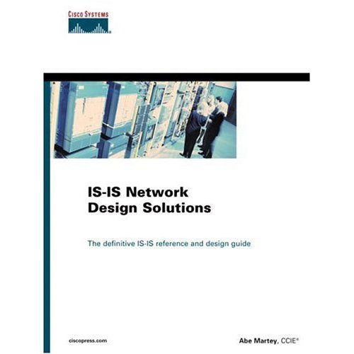 IS-IS Network Design Solutions (Networking Technology)