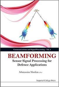 Beamforming: Sensor Signal Processing for Defence Applications (repost)