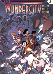 Wondercity - Tome 2 - Une Ombre Sur Le Collège