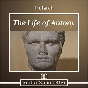 The Life of Antony [Audiobook]