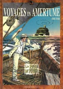 Voyages en Amertume - Tome 1 - La perle de Marka