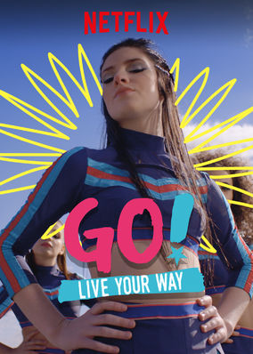 Go! Live Your Way (2019) - Season 1