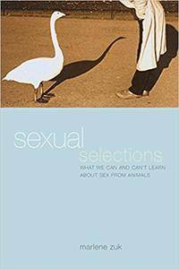 Sexual Selections: What We Can and Can't Learn About Sex from Animals (Repost)