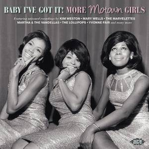 VA - Baby I've Got It: More Motown Girls (2018)