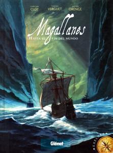 Magallanes. Hasta el fin del mundo