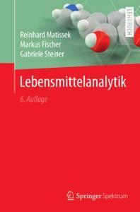 Lebensmittelanalytik, 6. Auflage (Repost)