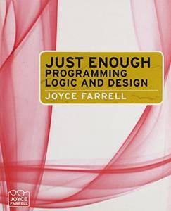 Just Enough Programming Logic and Design(Repost)