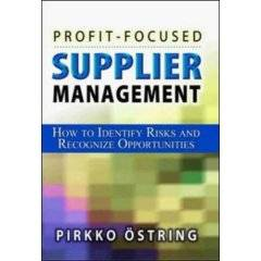 Profit-Focused Supplier Management: How to Identify Risks and Recognize Opportunities (Repost)