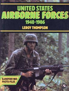 United States Airborne Forces 1940-1986 (Blandford War Foto-Files)