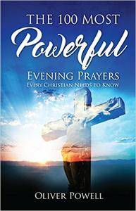 The 100 Most Powerful Evening Prayer Every Christian Needs To Know