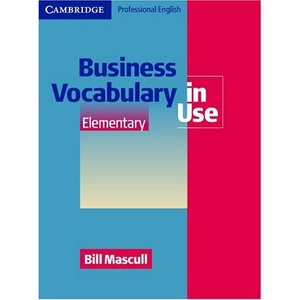 Business Vocabulary in Use Elementary (repost)