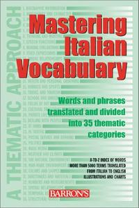 Mastering Italian Vocabulary: A Thematic Approach (Repost)
