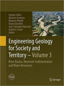 Engineering Geology for Society and Territory - Volume 3